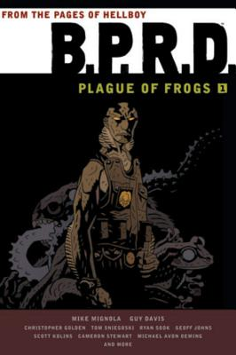 B.p.r.d.: Plague of Frogs 1 By Stewart, Dave (CON)/ Mignola, Mike/ Davis, Guy (CON)/ Others/ Oeming, Mike Avon